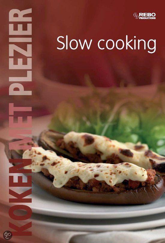 Koken met Plezier Slow cooking