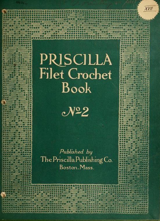 The Priscilla filet crochet book, no. 2