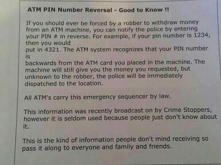 ATM PIN Number Reversal NOT TRUE!!! Read - http://www.snopes.com/business/bank/pinalert.asp