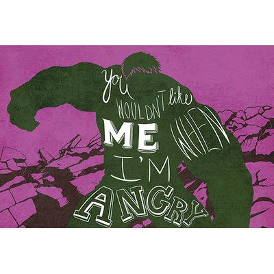 "East Urban Home Marvel Comics You Wouldn't Like Me When I'm Angry Hulk Graphic Art on Canvas Size: 8"" H x 12"" W x 0.75"" D"