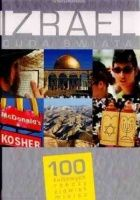 Izrael. Cuda świata. 100 kultowych rzeczy, zjawisk, miejsc