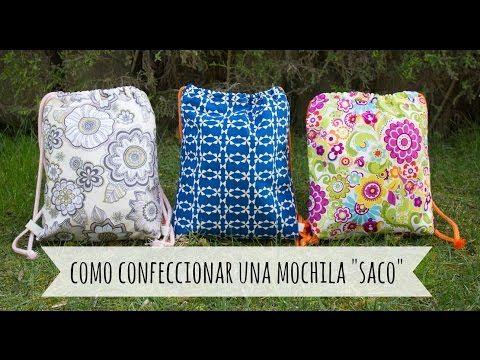"DIY - Tutorial como confeccionar una ""Drawstring Backpack"" o mochila estilo saco - YouTube"