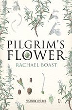 Meditation between the past and the present. Shortlisted for the 2014 Griffin International Prize.  Read the review at The Guardian: https://www.theguardian.com/books/2014/jan/19/pilgrims-flower-rachael-boast-review