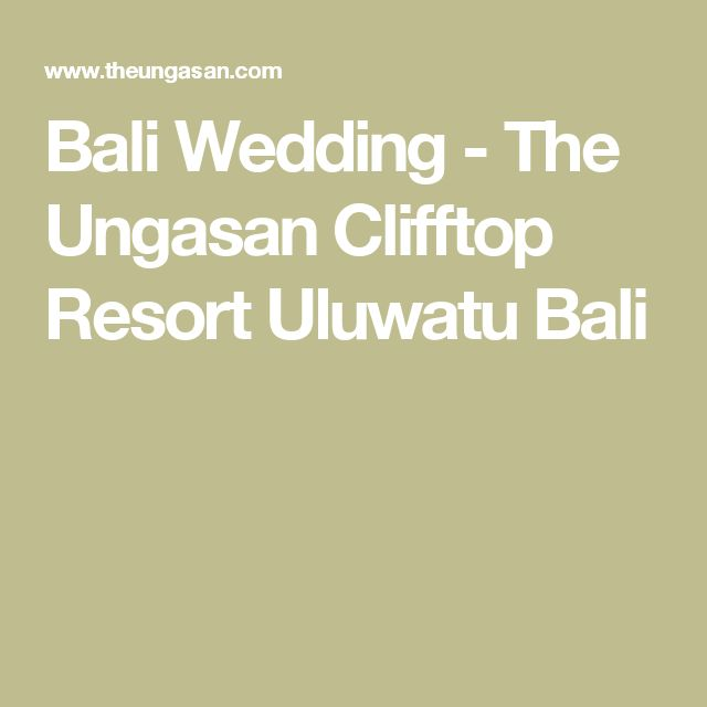Bali Wedding - The Ungasan Clifftop Resort Uluwatu Bali