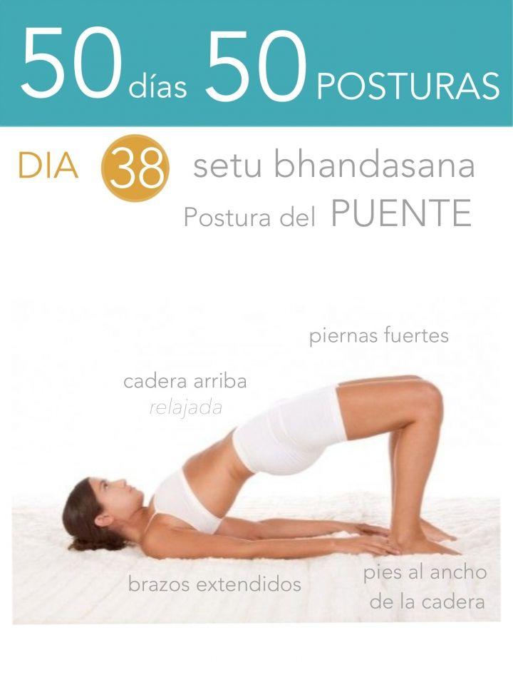 ૐ YOGA ૐ Setu Bhandasana ૐ 50 días 50 posturas. Día 38. Postura del Puente.