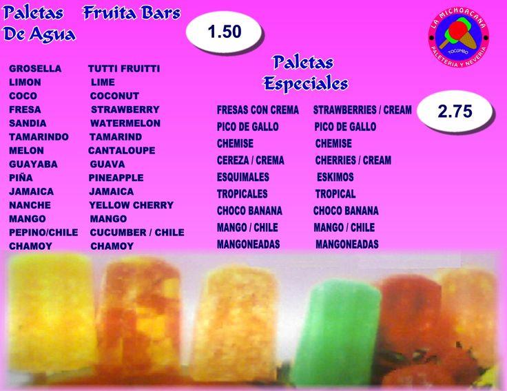 La Michoacana Paleteria y Neveria. $1.50 & 2.75