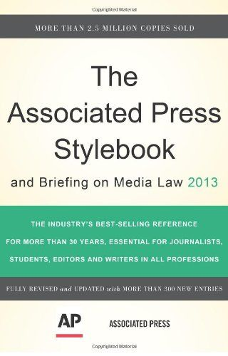 The Associated Press Stylebook 2013 (Associated Press Stylebook and Briefing on Media Law) by Associated Press http://www.amazon.com/dp/0465082998/ref=cm_sw_r_pi_dp_D5.Vub10996C8