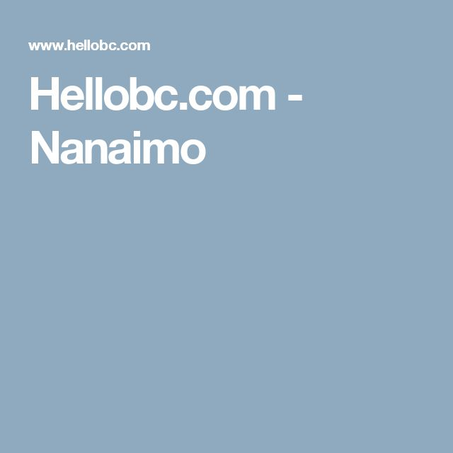 Hellobc.com - Nanaimo