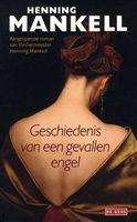 De geschiedenis van een gevallen engel http://www.bruna.nl/boeken/de-geschiedenis-van-een-gevallen-engel-9789044521184