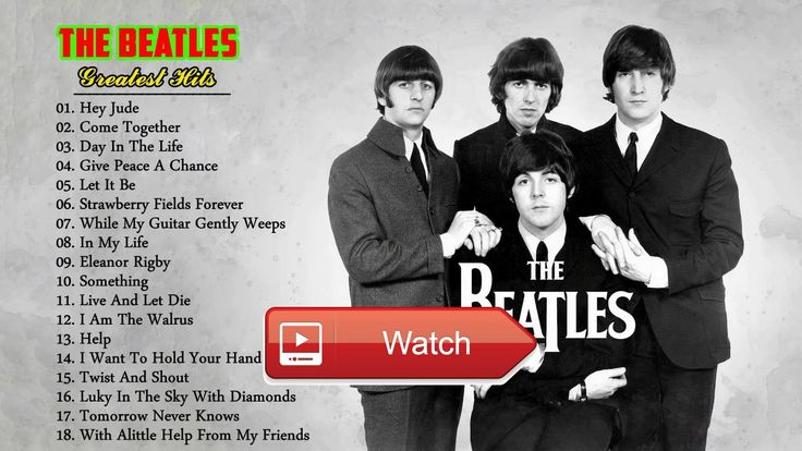 The Beatles Greatest Hits Best The Beatles Songs Collection  The Beatles Greatest Hits Best The Beatles Songs Collection Thank for watching Have A Nice Day Please like and subc