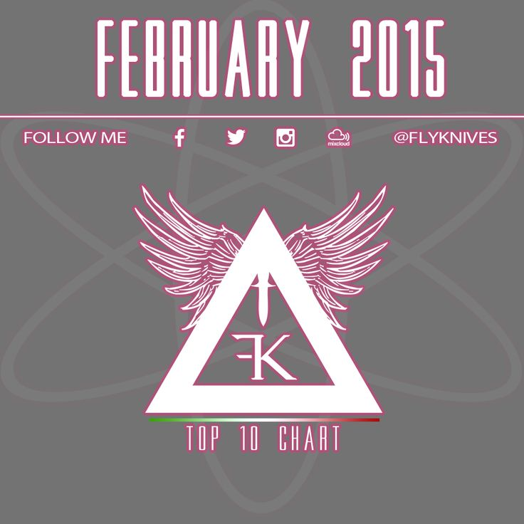 The electro dance club music house chart by FlyKnives DJ #MIXCLOUD link to LISTEN: https://www.mixcloud.com/FlyKnives/february-2015/