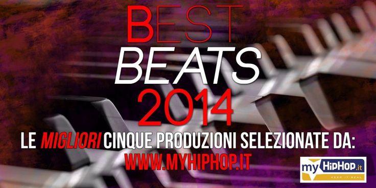 Le migliori cinque produzioni secondo www.myhiphop.it #2014 #hiphop #hiphopbeats