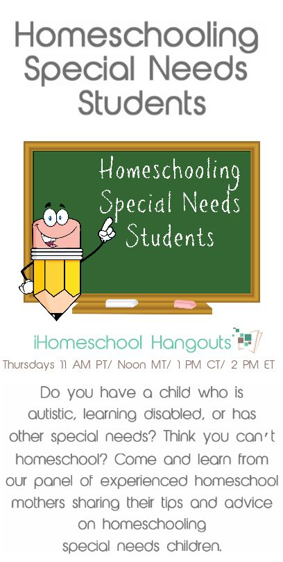 Homeschooling Children with Special Needs WATCH today, or later. Great Resource!