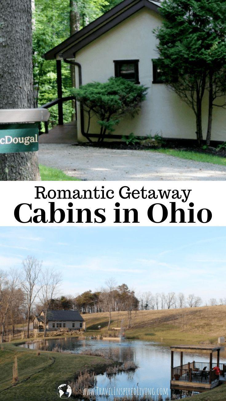Romantic Getaway Cabins In Ohio Getaway Cabins Romantic Cabin