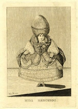 'Miss Hedgehog', 1777, published by Matthew Darly. A short fat woman stands full face. Her dress bristles with detail, and her pyramid of hair instead of being smooth, as was usual, is closely frizzed. Her wide hooped petticoat shows her ankles. She wears gloves with tight bracelets and holds a closed fan in her left hand.