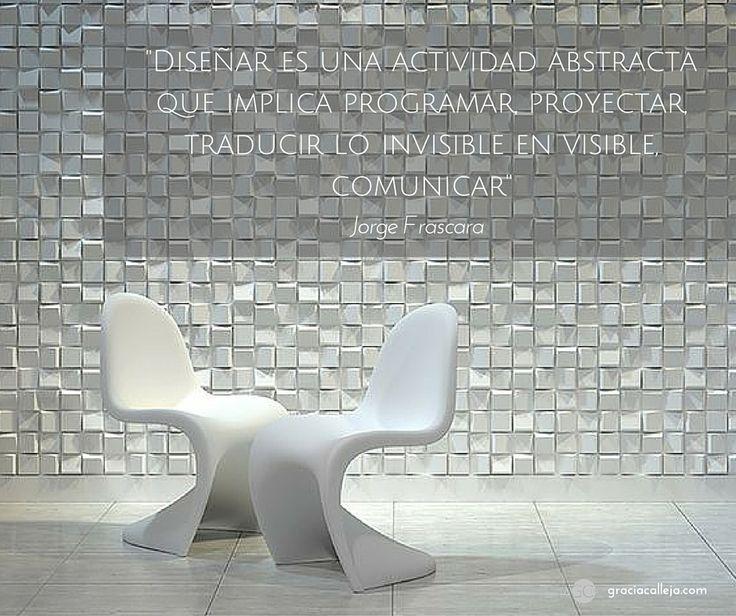 """""""Diseñar es una actividad abstracta que implica programar, proyectar, traducir lo invisible en visible, comunicar."""" #diseño #comunicación #marca"""