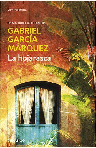 La hojarasca (CONTEMPORANEA) de Gabriel Garcia Marquez http://www.amazon.es/dp/8497592476/ref=cm_sw_r_pi_dp_F-E7tb0CGFCAB