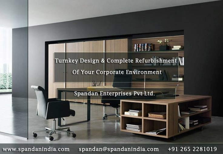 #Turnkey_Design and Complete Refurbishment Of Your Corporate Environment Spandan Enterprises Pvt Ltd. offers office design and refurbishment packages designed to your specific needs and budget. We have a proven track record in completing commercial fit outs to the highest quality, on time & within budget. In all cases we have delivered what we have promised, often exceeding our clients' expectations.