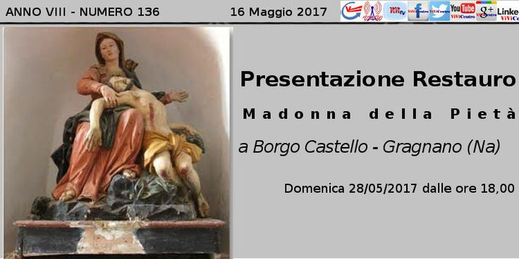 Presentazione Restauro Madonna della Pietà a Borgo Castello – Gragnano (Na)
