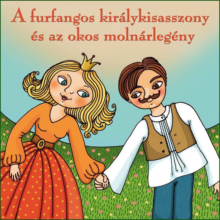 A furfangos királykisasszony és az okos molnárlegény - Gyerek, mese CD - Dalnok Kiadó - 30%-os kedvezmény! Kuponkód: 7777