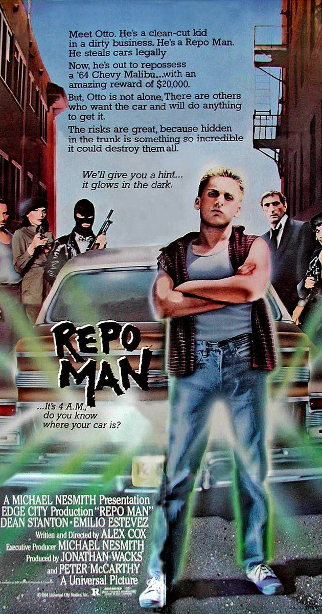 Directed by Alex Cox.  With Harry Dean Stanton, Emilio Estevez, Tracey Walter, Olivia Barash. Young punk Otto becomes a repo man after helping to steal a car, and stumbles into a world of wackiness as a result.