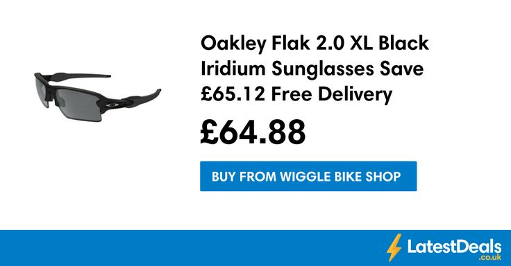 Oakley Flak 2.0 XL Black Iridium Sunglasses Save £65.12 Free Delivery, £64.88 at Wiggle Bike Shop