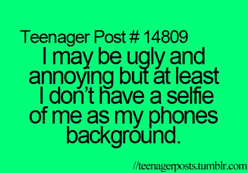 Teen Quotes Every Teenager Brb I Don T Want To Talk To: 17 Best Images About Teenager Posts On Pinterest