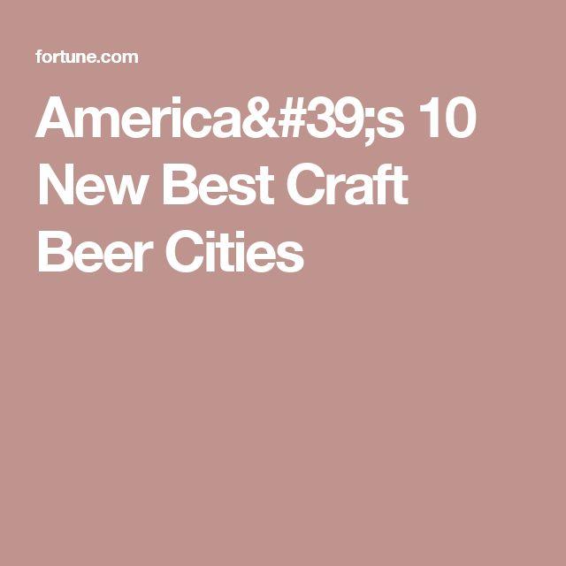 America's 10 New Best Craft Beer Cities