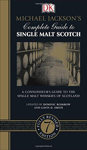 Michael Jacksons Complete Guide to Single Malt Scotch 7th Edition -- Details can be found by clicking on the image.
