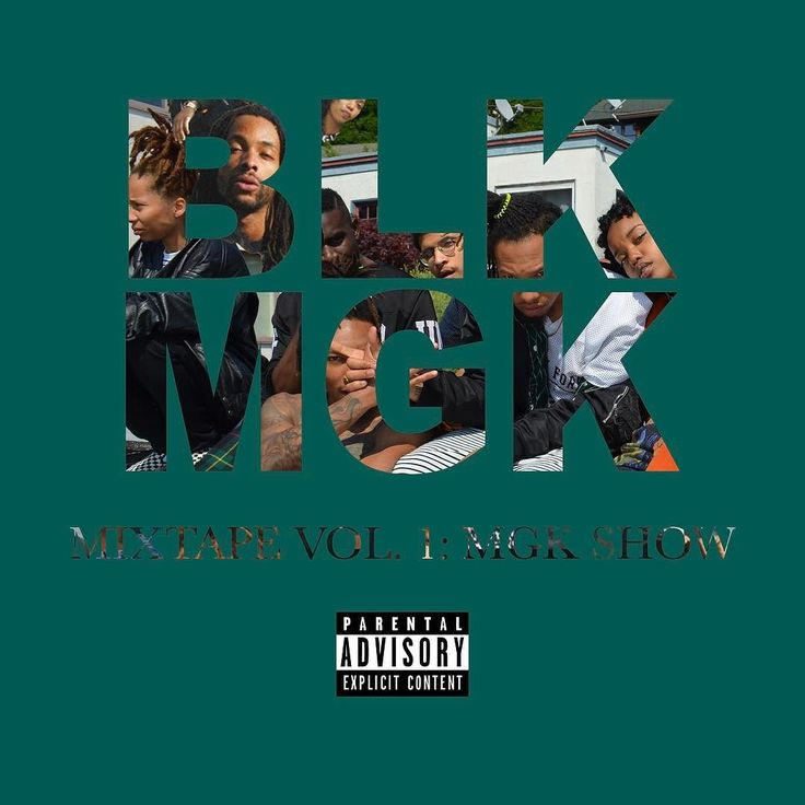 made something w the homies  BLK MGK Mixtape Vol 1: MGK SHOW 4/28/17  link in bio