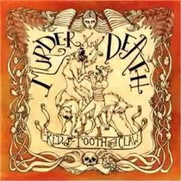 Murder By Death - That Crown Don't Make You A Prince