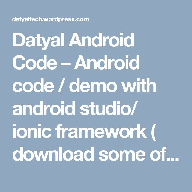 8 best watch learn and earn images on pinterest link learning datyal android code android code demo with android studio ionic framework download fandeluxe Gallery