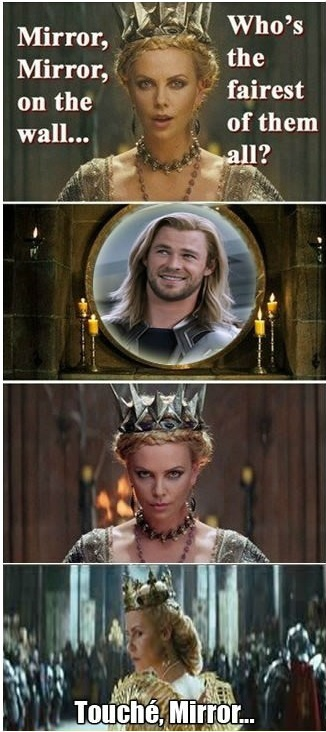 Mirror Mirror: Chris Hemsworth, Mirror Mirror, Kristen Stewart, Truths, So True, Thor, Funnies Stuff, True Stories, Snow White