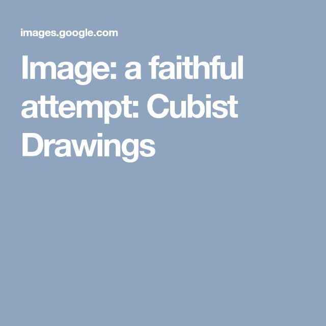 Image: a faithful attempt: Cubist Drawings