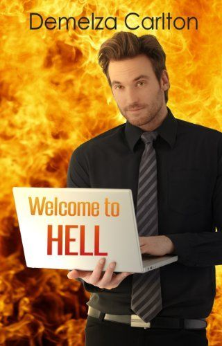 Welcome to Hell (Mel Goes to Hell) by Demelza Carlton, http://www.amazon.com/dp/B00IL9ZDH2/ref=cm_sw_r_pi_dp_7nrctb0VRG55R