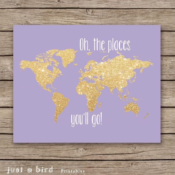 Oh the places you'll go - 8x10 gold glitter nursery decor, printable world map, girls room decor, lavender nursery  decor - INSTANT DOWNLOAD