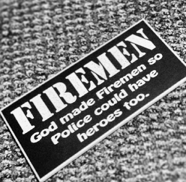 House Fire Sympathy Quotes: Top 25 Ideas About Firefighter Humor On Pinterest