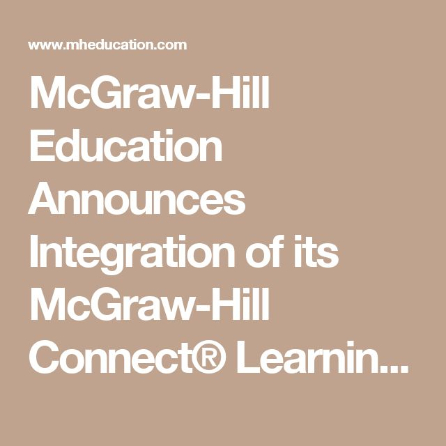McGraw-Hill Education Announces Integration of its McGraw-Hill Connect® Learning Platform with Canvas Learning Management System