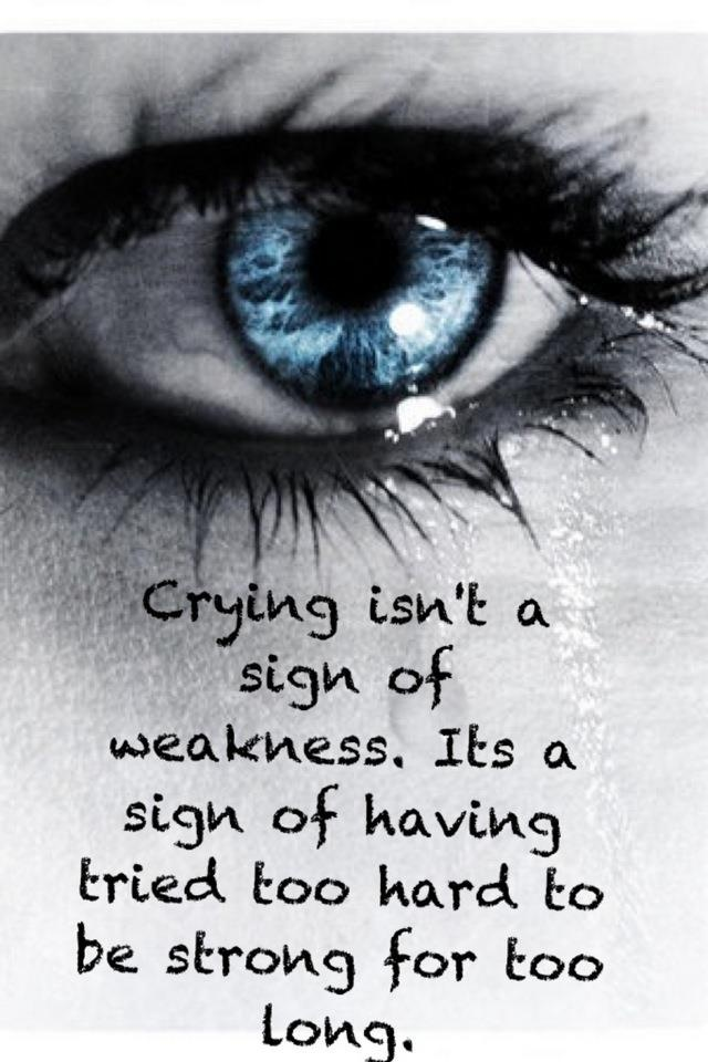 Superb Best 25+ Tired Of Crying Ideas On Pinterest | Missing Dad Quotes, Funny  Heartbreak Quotes And Im Tired Of Trying Great Ideas