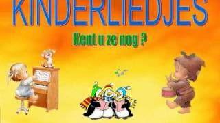 kinderliedjes-deel 1. Diverse Kinderliedjes van vroeger !! Met Tekst erbij - YouTube
