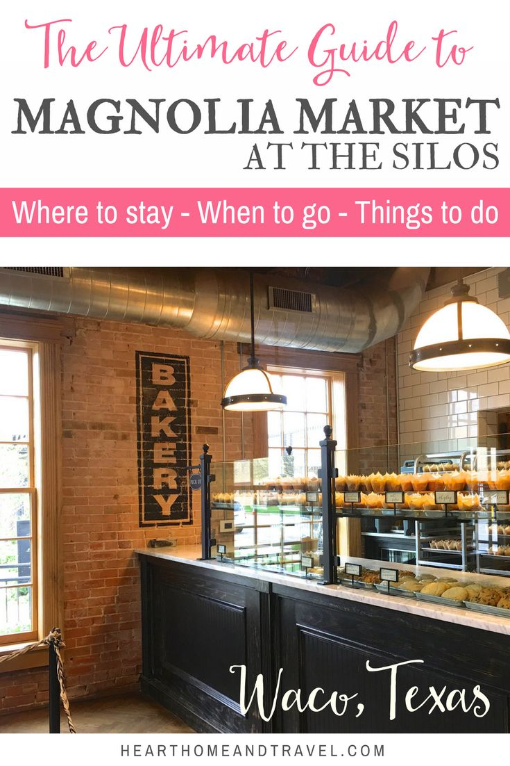 Planning a trip to Waco, Texas to visit Magnolia Market at the Silos? Check out this helpful guide of everything you need to know before you go! *Bakery * Parking * Food trucks *