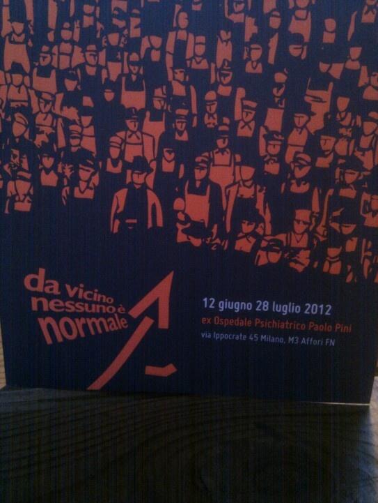 Da vicino nessuno è normale, Paolo Pini, Milano, luglio 2012