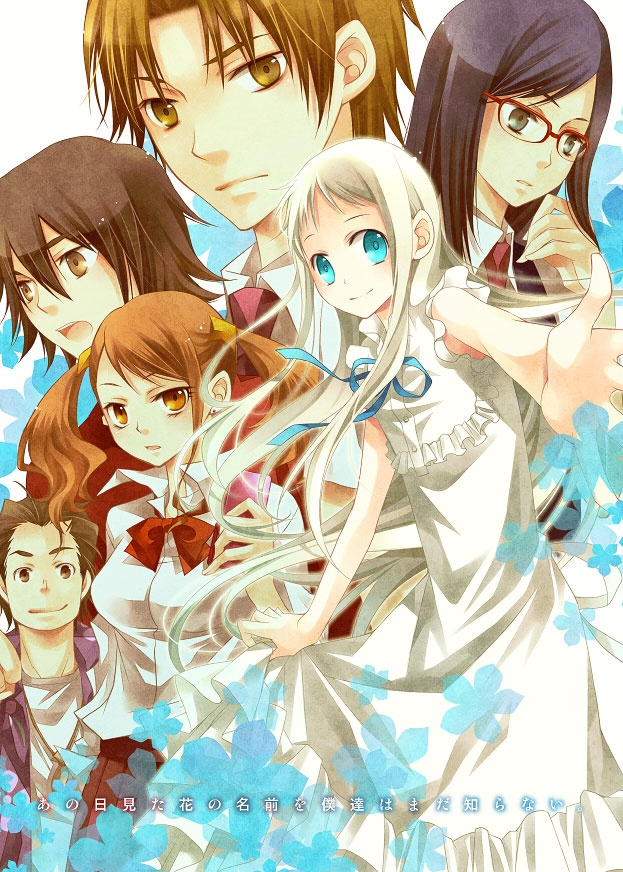 AnoHana. Because it's a masterpiece, honestly. Anime