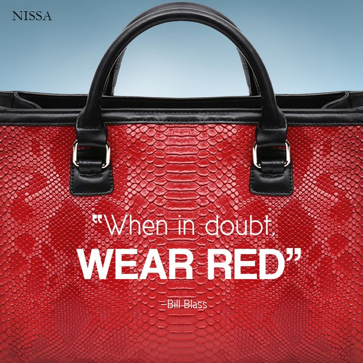 """When in doubt, wear red."" —Bill Blass www.nissa.com #nissa #bag #handbag #red #quotes #fashion #style #fashionista"