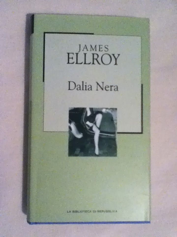 BookWorm & BarFly: Dalia Nera - James Ellroy (1987)