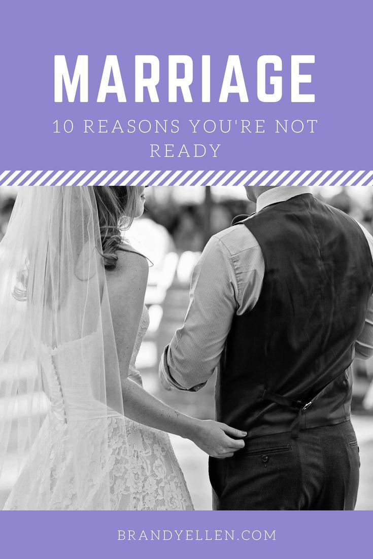 10 Reasons You Aren't Ready for Marriage via @brandyellen