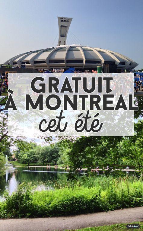À la recherche d'activités gratuites dont vous pourrez profiter cet été à Montréal? Petit guide pratique sur eillelacheap.com