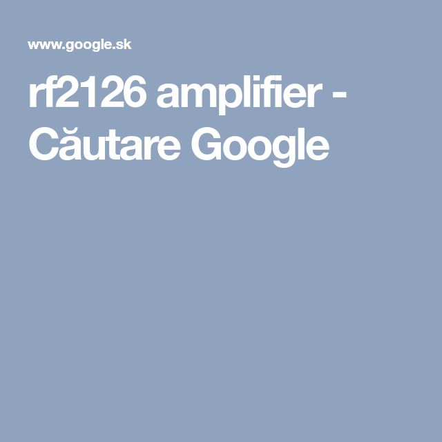 Rf2126 Amplifier Căutare Google