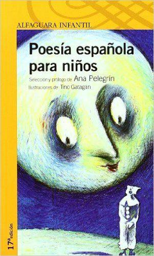 POESIA ESPAÑOLA PARA NIÑOS. (Proxima Parada 10 Años): Amazon.es: Ana Maria Pelegrin: Libros