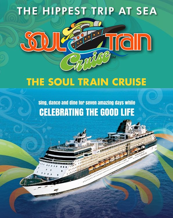 SOUL TRAIN CRUISE to Ft. Lauderdale, FL; Beliz City, Beliz; Cozumel, Mexico; and Freeport, Grand Bahama Island on March 4-11, 2017. Featured Artists: Alexander O'Neal & Cherrelle, Chaka Khan, Chic (featuring Nile Rodgers), Commodores, Harold Melvin's Blue Notes, Intruders, Kool & The Gang, Melba Moore, Midnight Star, Peabo Bryson, SOS Band, Sounds of Blackness, Thelma Houston, Third World, Urban Guerilla Orchestra, and more to be added. See link for details and reservations!